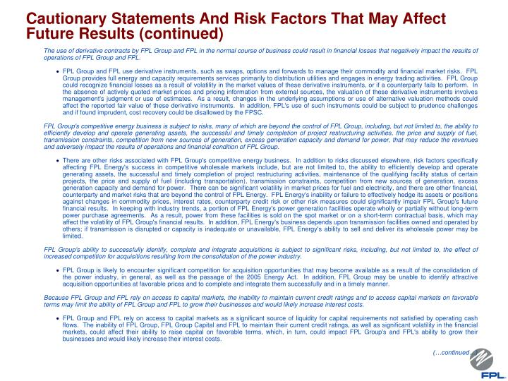 Cautionary Statements And Risk Factors That May Affect Future Results (continued)