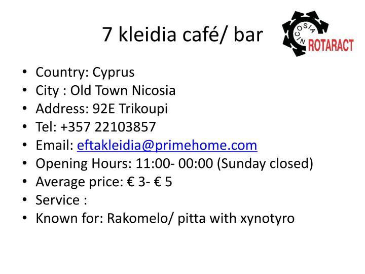 7 kleidia café/ bar
