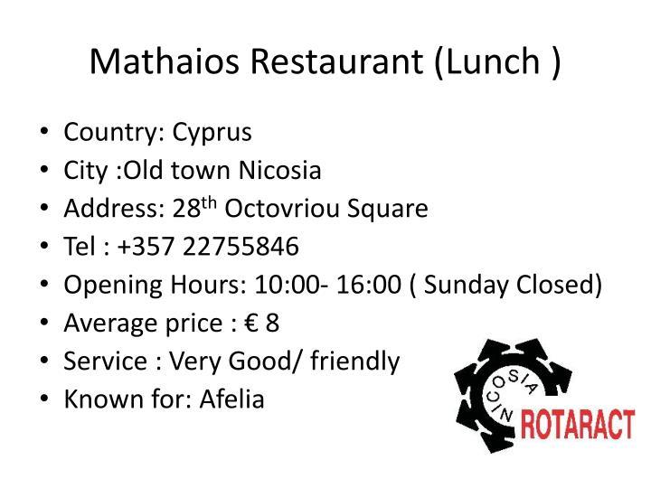 Mathaios Restaurant (Lunch )