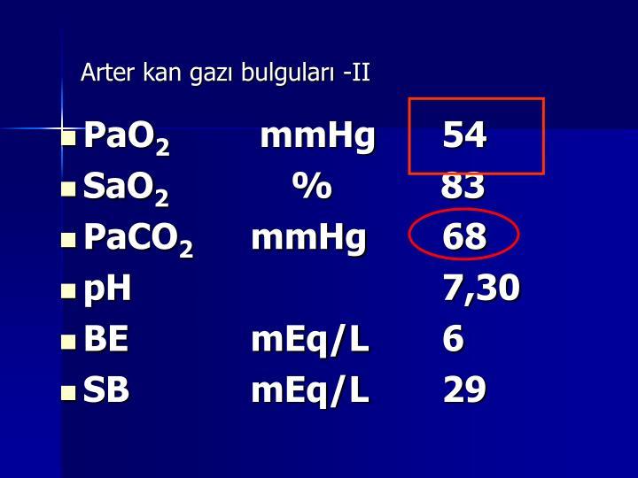Arter kan gazı bulguları -II