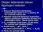 oksijen tedavisinde izlenen hiperkapni nedenleri3
