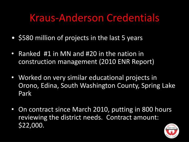 Kraus-Anderson Credentials