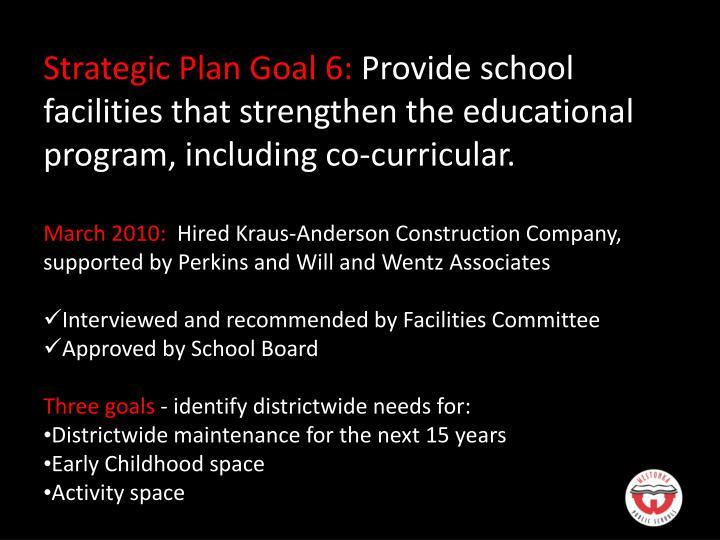 Strategic Plan Goal 6:
