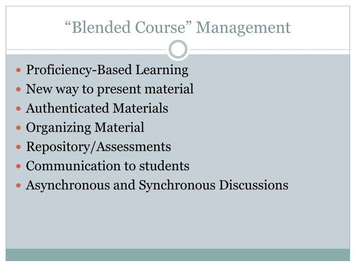 """Blended Course"" Management"
