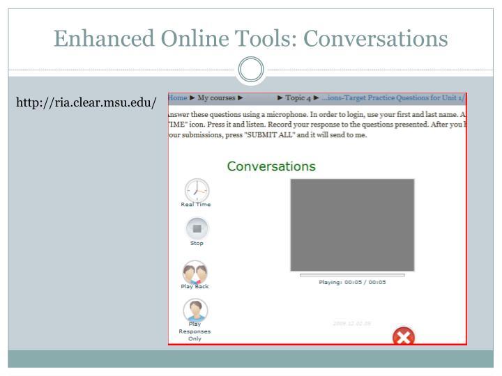 Enhanced Online Tools: Conversations