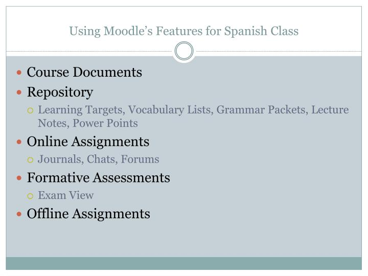 Using Moodle's Features for Spanish Class