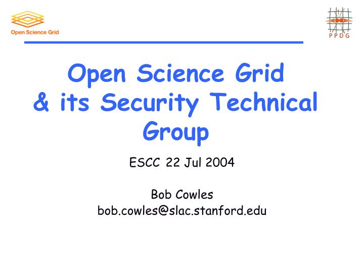Open science grid its security technical group