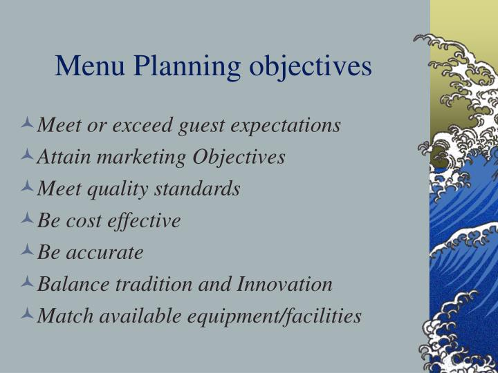 Menu planning objectives