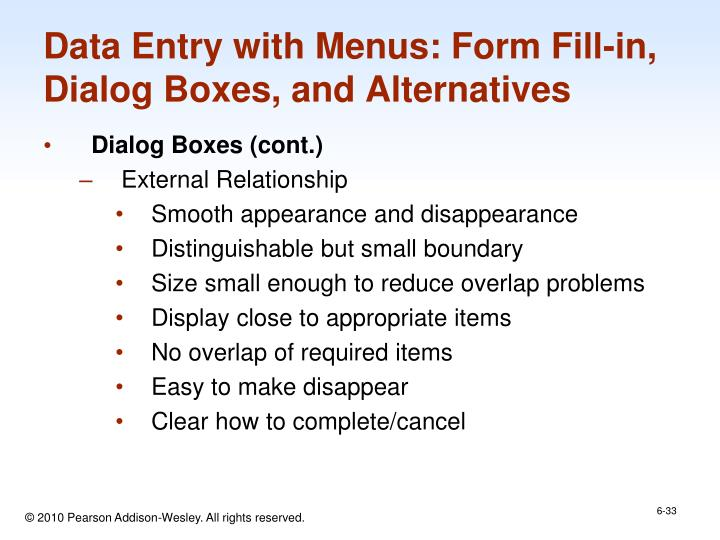 Data Entry with Menus: Form Fill-in, Dialog Boxes, and Alternatives
