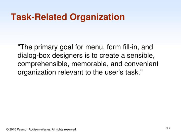 Task related organization