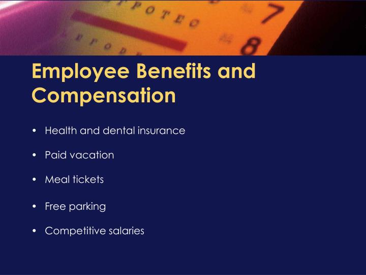 Employee Benefits and Compensation