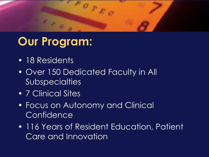 Our Program: