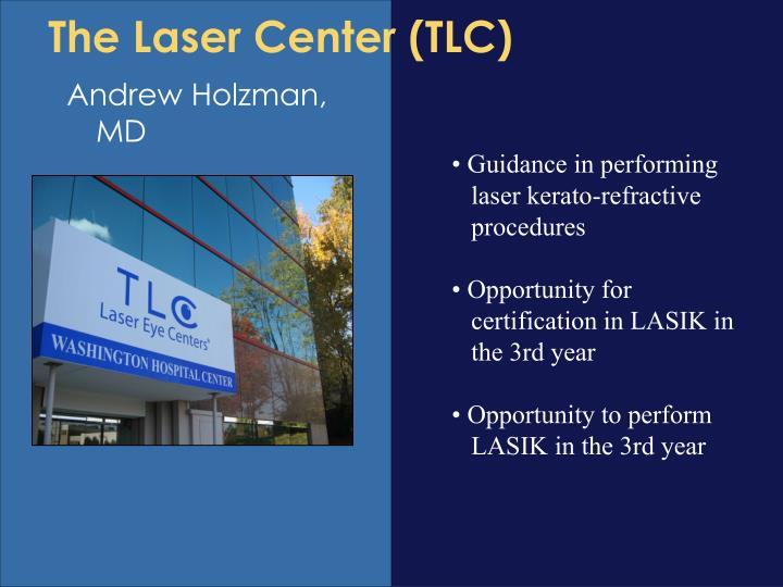 The Laser Center (TLC)