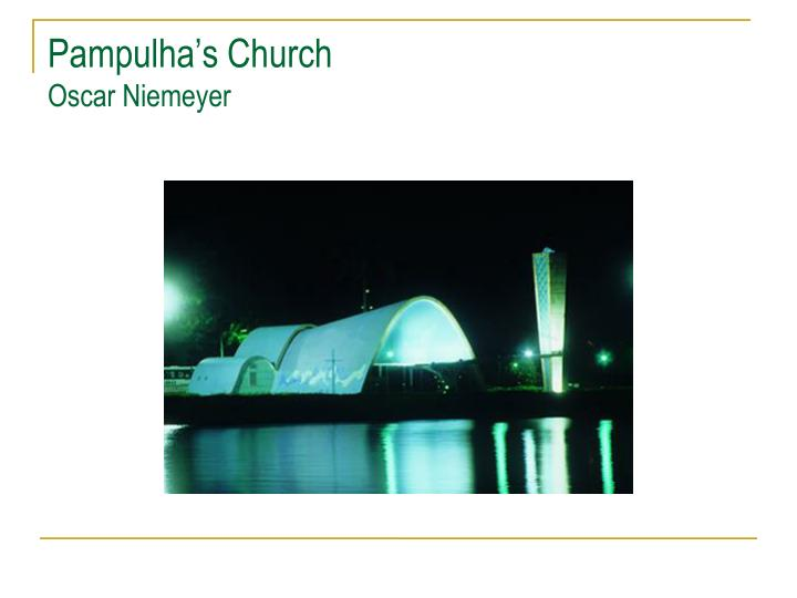 Pampulha s church oscar niemeyer