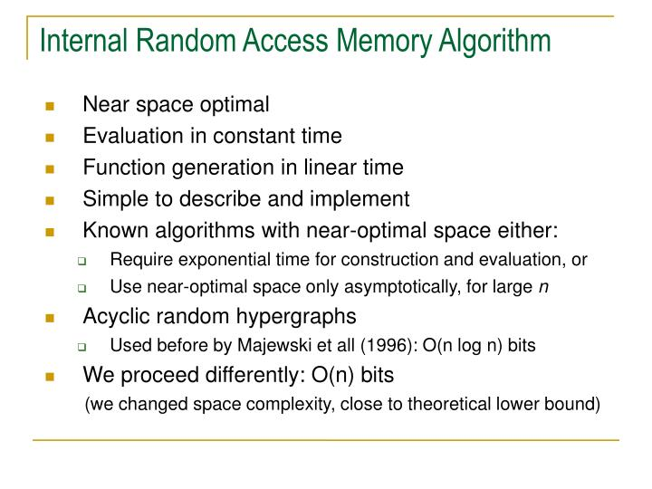 Internal Random Access Memory Algorithm