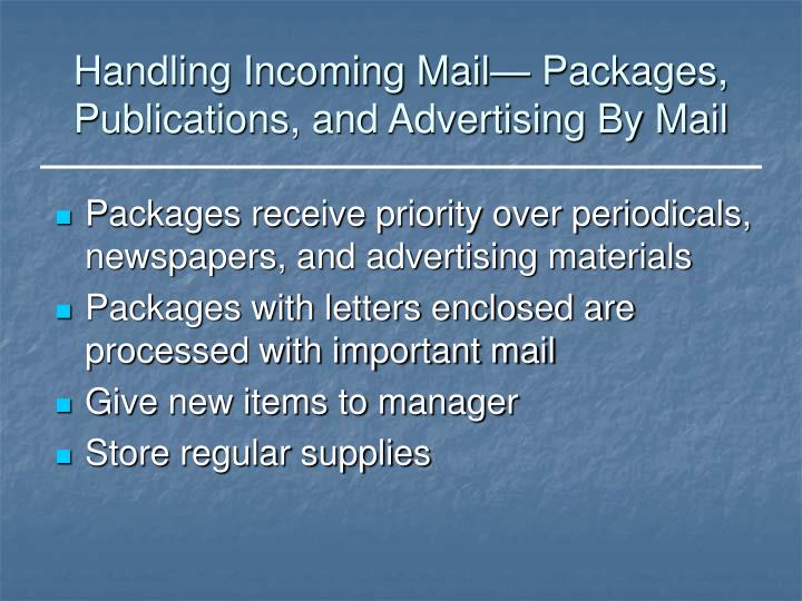 Handling Incoming Mail— Packages, Publications, and Advertising By Mail