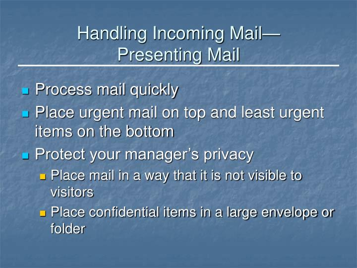 Handling Incoming Mail—