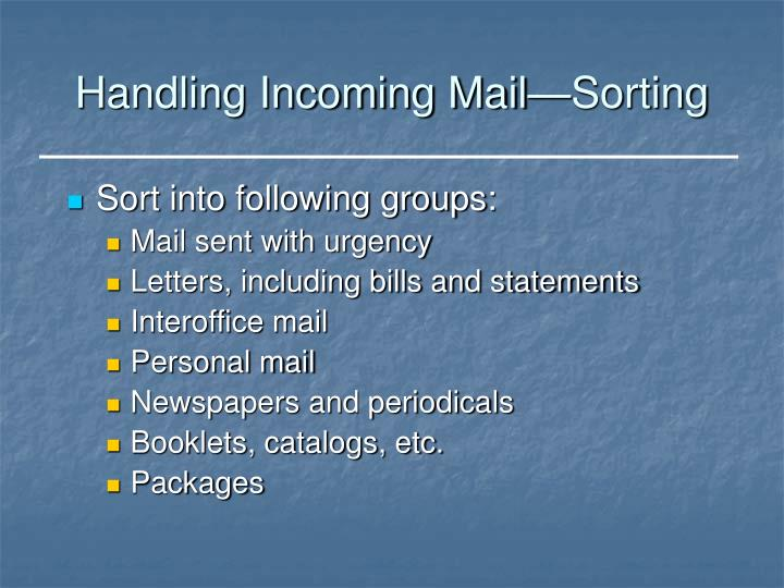 Handling Incoming Mail—Sorting