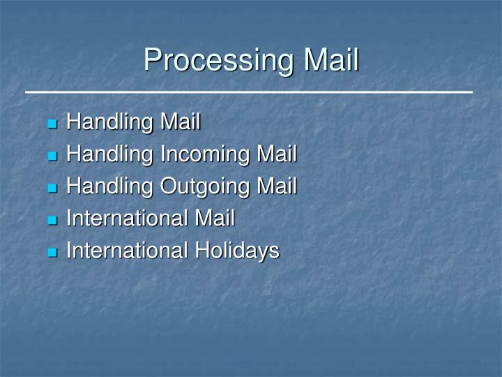 Processing mail1