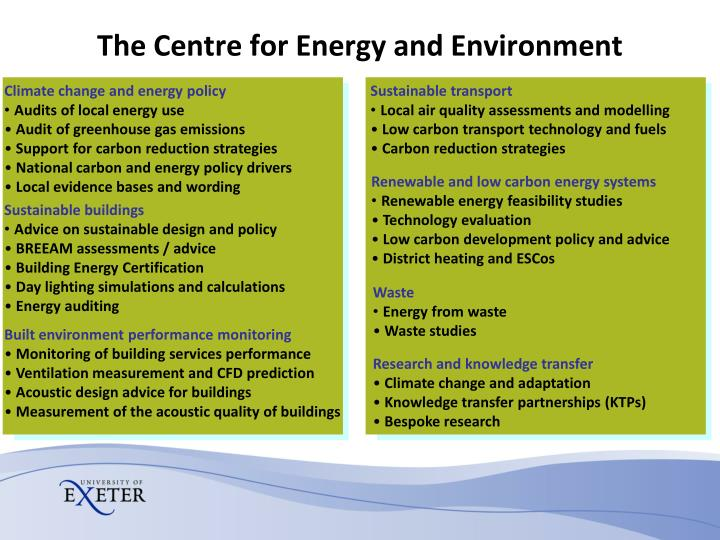 The Centre for Energy and Environment