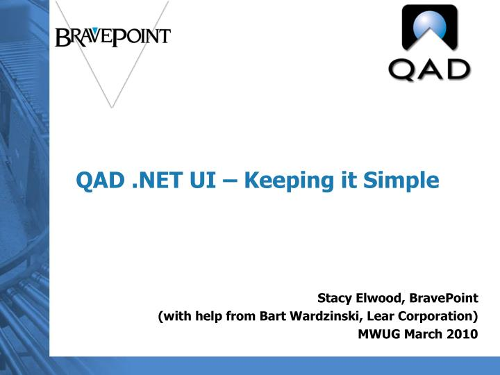 Qad net ui keeping it simple