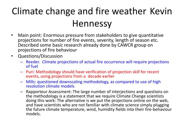 Climate change and fire weather kevin hennessy