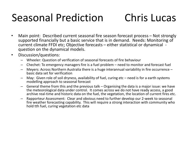 Seasonal Prediction			Chris Lucas