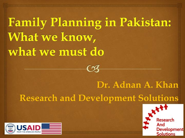 Family planning in pakistan what we know what we must do
