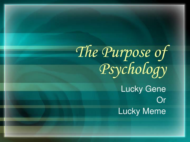 understanding social psychology and its purpose Social and behavioral theories 3 theory and why it is important  a theory presents a systematic way of understanding events, behaviors and/or situations.