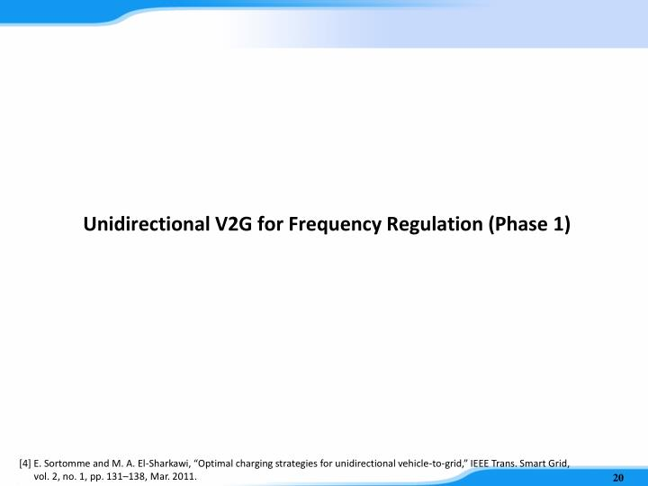 Unidirectional V2G for Frequency Regulation (Phase 1)