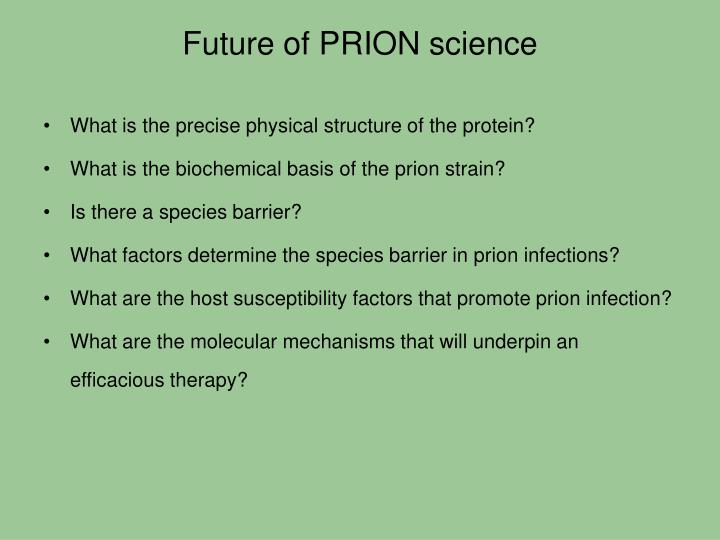 Future of PRION science