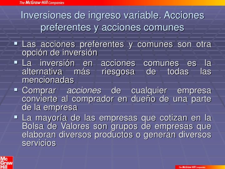 Inversiones de ingreso variable. Acciones preferentes y acciones comunes