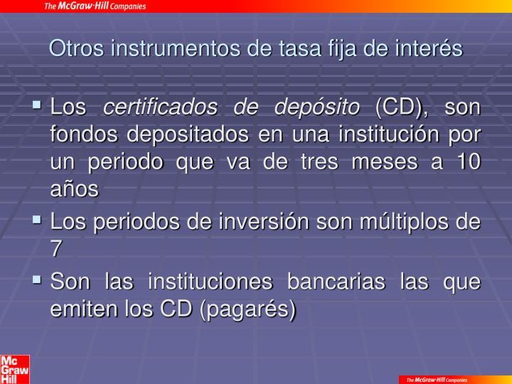 Otros instrumentos de tasa fija de interés