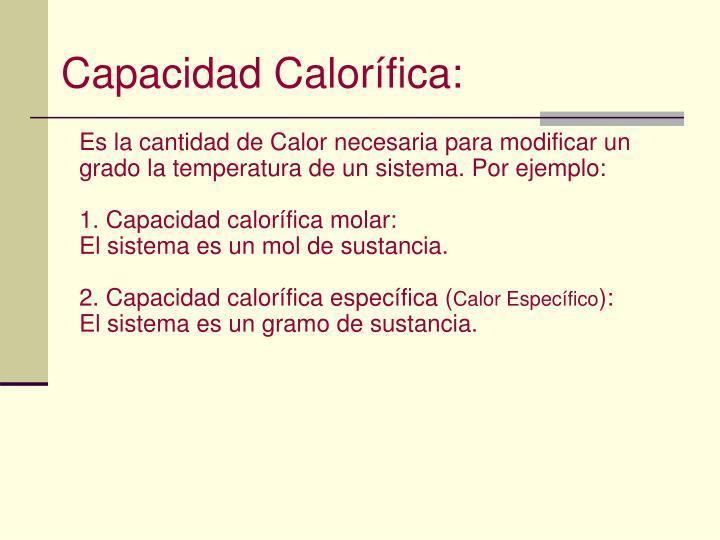 Capacidad Calorífica: