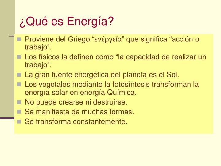 ¿Qué es Energía?