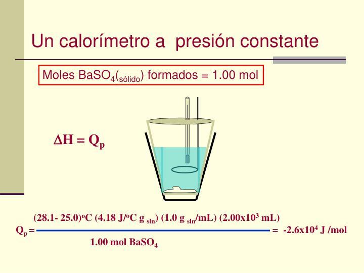 Un calorímetro a  presión constante