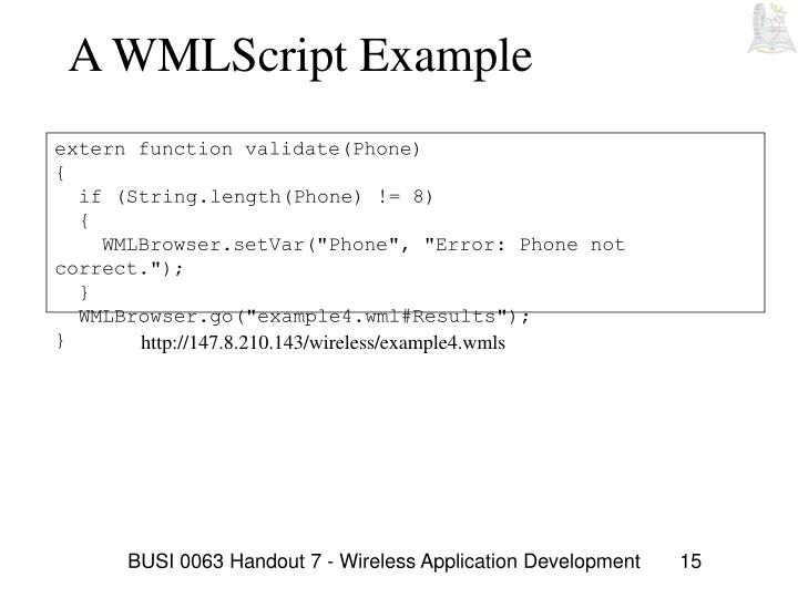 BUSI 0063 Handout 7 - Wireless Application Development