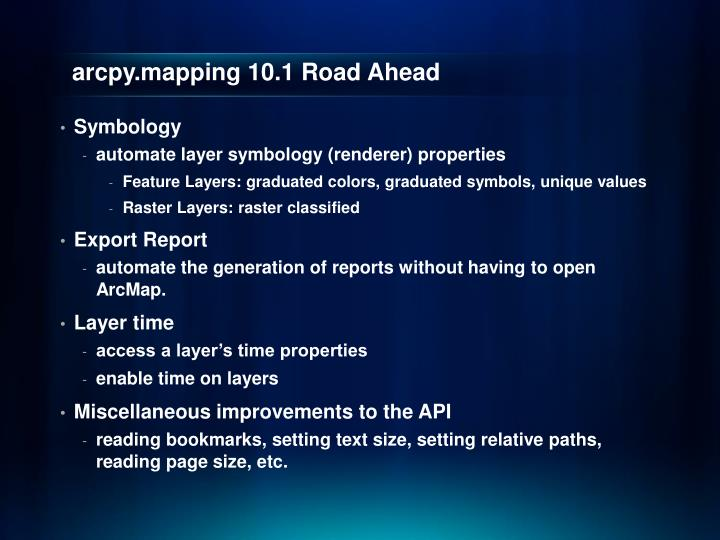 arcpy.mapping 10.1 Road Ahead