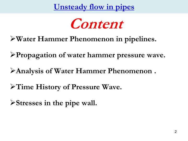 Unsteady flow in pipes