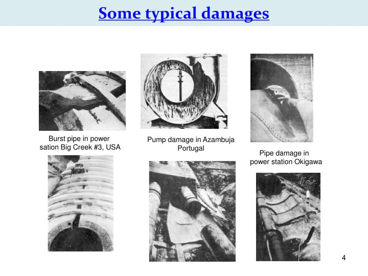 Some typical damages