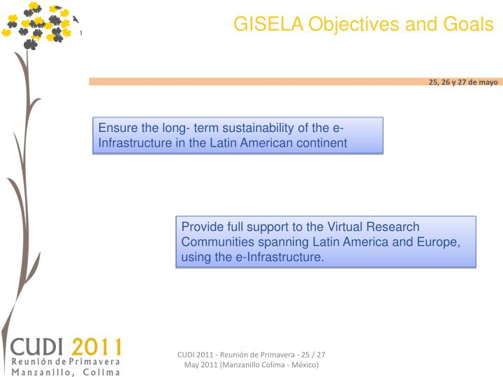 GISELA Objectives and Goals