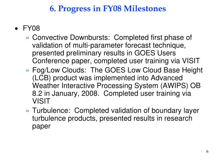 6. Progress in FY08 Milestones