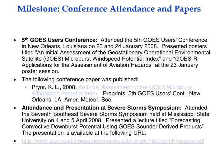 Milestone: Conference Attendance and Papers