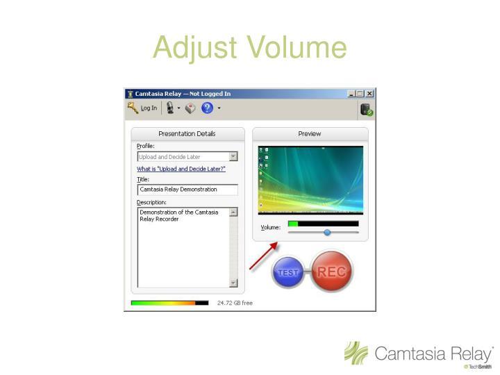 Adjust Volume