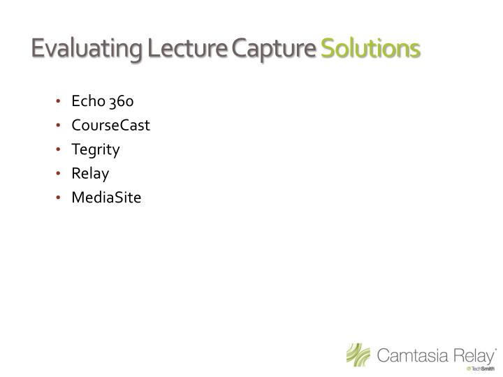 Evaluating Lecture Capture