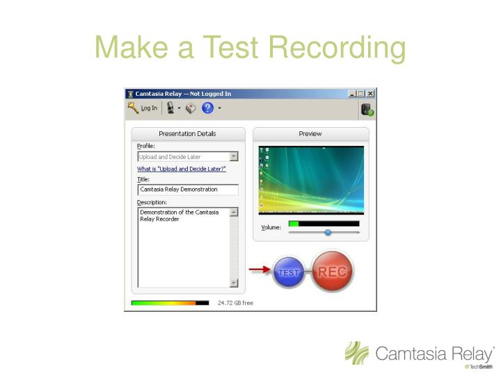 Make a Test Recording