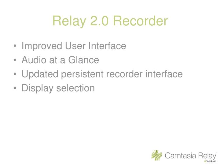 Relay 2.0 Recorder