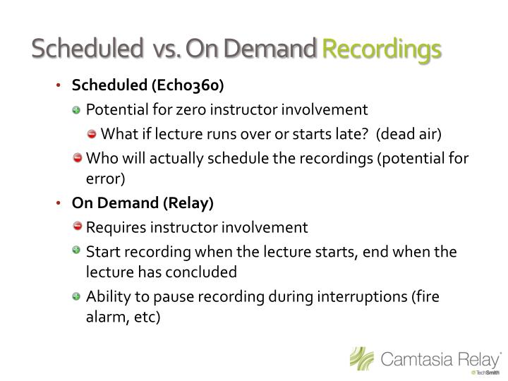Scheduled  vs. On Demand