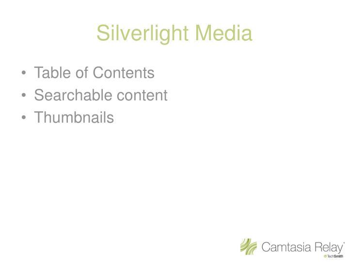 Silverlight Media
