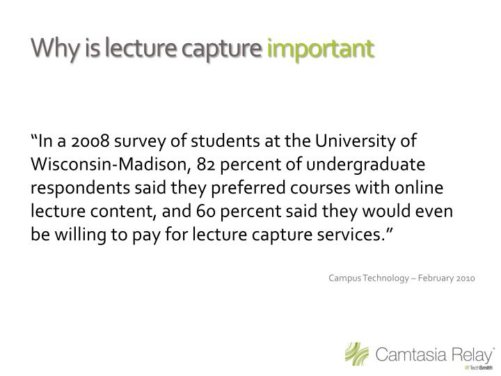 Why is lecture capture